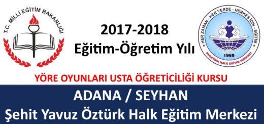 adana-seyhan-sehit-yavuz-ozturk-halk-egitim-merkezi-yore-oyunlari-usta-ogretici-basvurusu-520x245