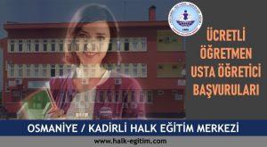 OSMANİYE-KADİRLİ-hem-Halk-Eğitim-Merkezi-ucretli-ogretmen-usta-ogretici-basvurulari-300x165