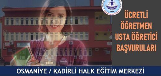 OSMANİYE-KADİRLİ-hem-Halk-Eğitim-Merkezi-ucretli-ogretmen-usta-ogretici-basvurulari-520x245