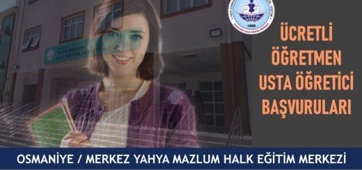 Osmaniye-Merkez-Yahya-Mazlum-HEM-Ücretli-Ögretmen-Usta-Öğretici-Başvuruları-520x245