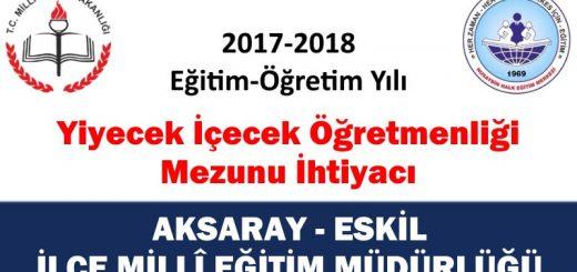 aksaray-eskil-yiyecek-icecek-ogretmen-ihtiyaci-2017-2018-520x245