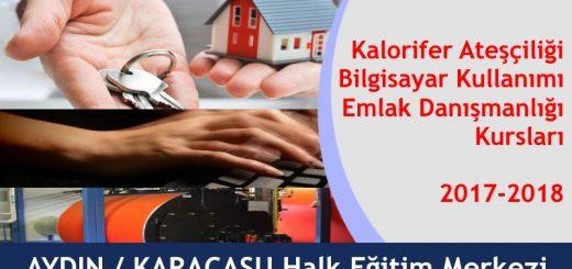 aydin-karacasu-halk-egitim-merkezi-kalorifer-atesciligi-bilgisayar-kullanimi-emlak-danismanligi-kurslari-2017-2018-520x245