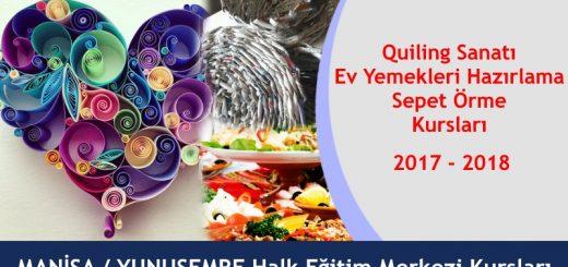 manisa-yunusemre-ucretsiz-quiling-sanati-ev-yemeklerihazirlama-sepet-orme-kurslari-2017-2018-520x245