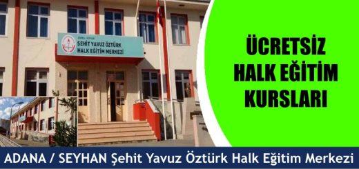 ADANA-SEYHAN-Şehit-Yavuz-Öztürk-Halk-Eğitim-Merkezi-Kursları-520x245