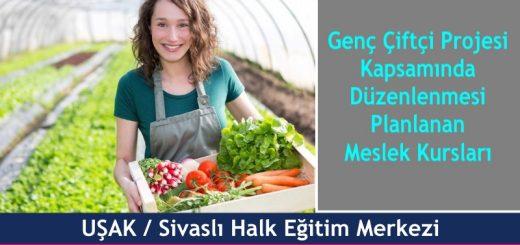 UŞAK-Sivaslı-Genç-Çiftçi-Projesi-Kapsamında-Düzenlenmesi-Planlanan-Meslek-Kursları-520x245
