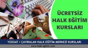 YOZGAT ÇAYIRALAN Halk Eğitim Merkezi Kursları