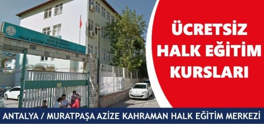 ANTALYA-MURATPAŞA-Azize-Kahraman-Halk-Eğitim-Merkezi-Kursları-520x245