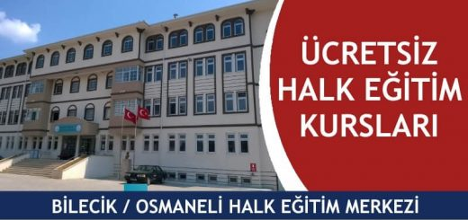 BİLECİK-OSMANELİ-ücretsiz-halk-eğitim-merkezi-kursları-520x245