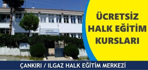 ANKIRI-ILGAZ-HALK-EĞİTİM-MERKEZİ-520x245