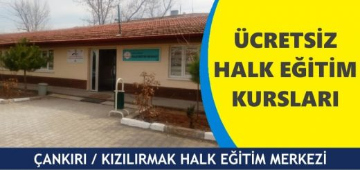ANKIRI-KIZILIRMAK-HALK-EĞİTİM-MERKEZİ-520x245