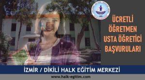 ZMİR-DİKİLİ-hem-halk-eğitim-merkezi-ucretli-ogretmen-usta-ogretici-basvurulari-300x165