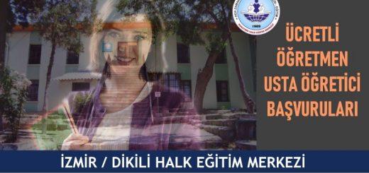 ZMİR-DİKİLİ-hem-halk-eğitim-merkezi-ucretli-ogretmen-usta-ogretici-basvurulari-520x245