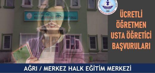 AĞRI-MERKEZ-Halk-Eğitim-Merkezi-ucretli-ogretmen-usta-ogretici-basvurulari-520x245