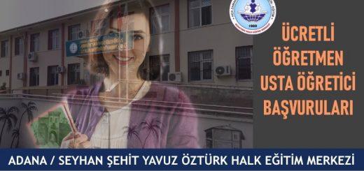ADANA-SEYHAN-ŞEHİT-YAVUZ-ÖZTÜRK-hem-halk-eğitim-merkezi-ucretli-ogretmen-usta-ogretici-basvurulari-520x245