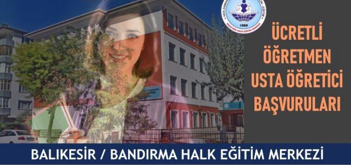 BALIKESİR-BANDIRMA-hem-halk-eğitim-merkezi-ucretli-ogretmen-usta-ogretici-basvurulari-720x340