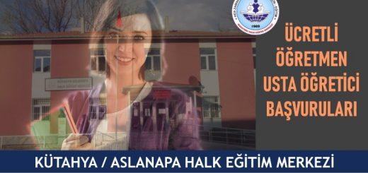 KÜTAHYA-ASLANAPA-Halk-Eğitim-Merkezi-ucretli-ogretmen-usta-ogretici-basvurulari-520x245