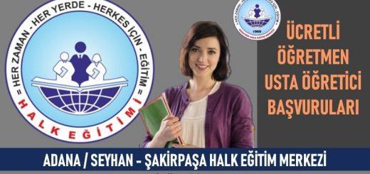 adana-seyhan-sakirpasa-hem-ucretli-ogretmen-usta-ogretici-basvurulari-520x245