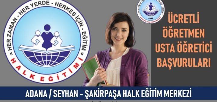 ADANA / SEYHAN - Şakirpaşa Halk Eğitim Merkezi Usta Öğretici Başvuruları