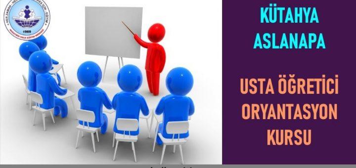 Kütahya Aslanapa Hal Eğitim Merkezi Usta Öğretici Oryantasyon Kursu Başvuruları